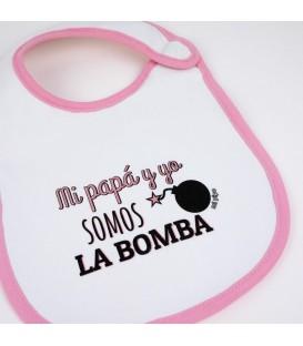 Babero Divertido Mi Papá y Yo somos la bomba +3m